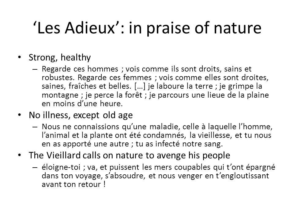 'Les Adieux': in praise of nature Strong, healthy – Regarde ces hommes ; vois comme ils sont droits, sains et robustes.