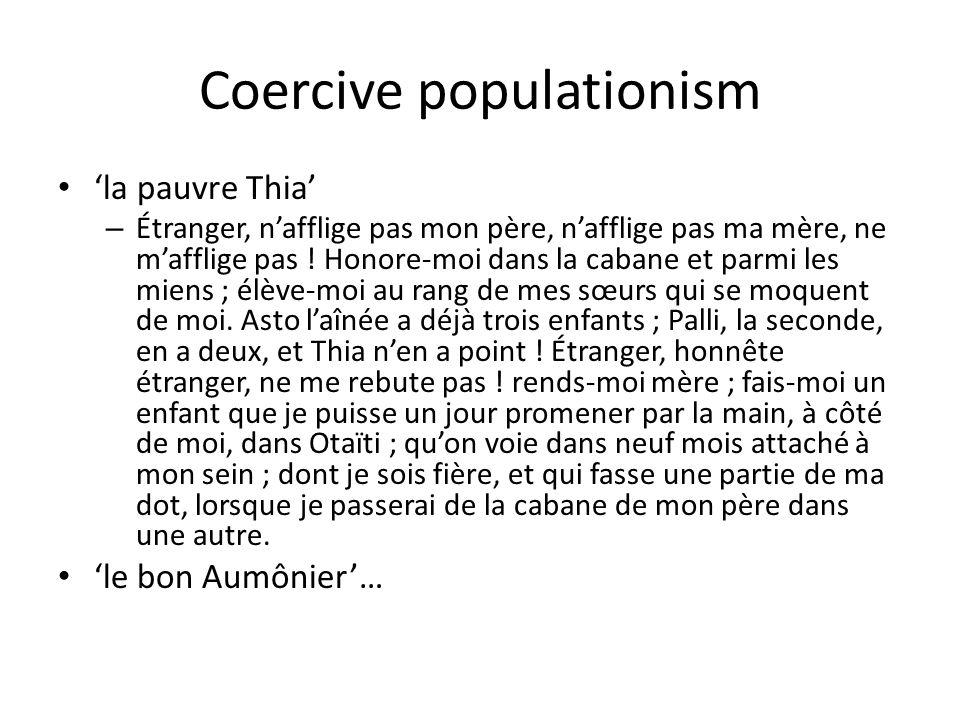 Coercive populationism 'la pauvre Thia' – Étranger, n'afflige pas mon père, n'afflige pas ma mère, ne m'afflige pas .