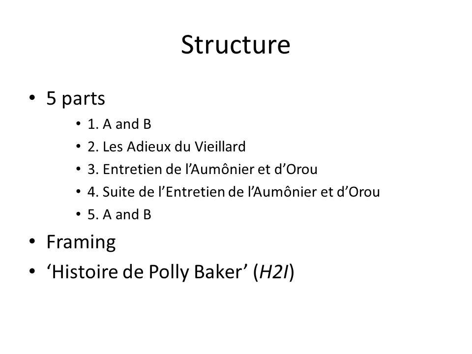 Structure 5 parts 1.A and B 2. Les Adieux du Vieillard 3.