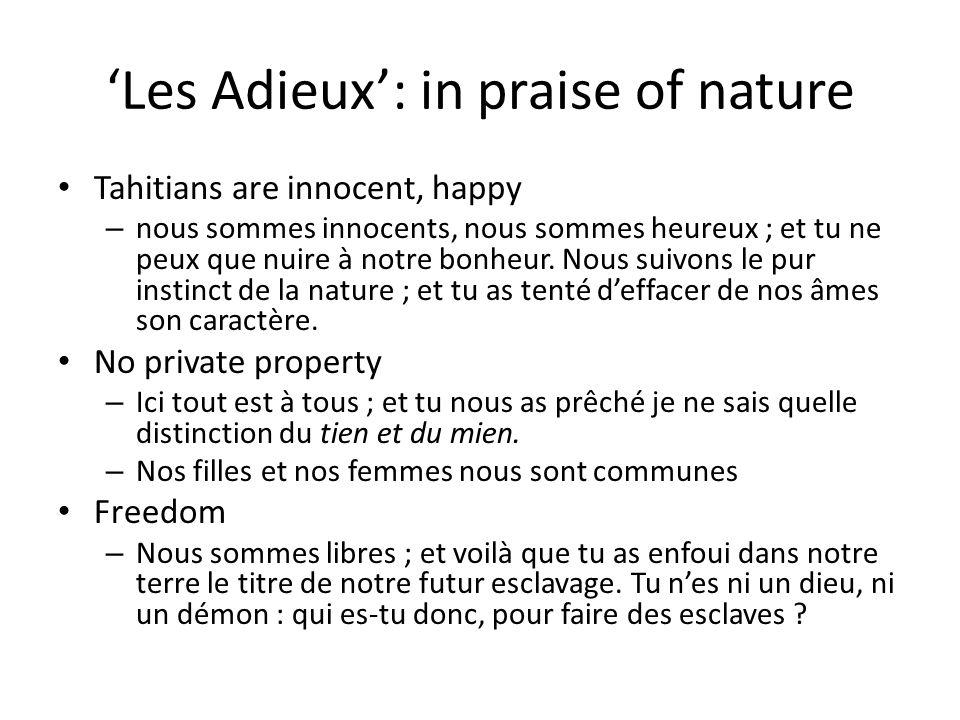 'Les Adieux': in praise of nature Knowledge (Enlightenment?) is useless – Nous ne voulons point troquer ce que tu appelles notre ignorance contre tes inutiles lumières.