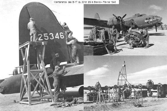 Maintenance des B-17 du 301st BG à Biskra – Février 1943