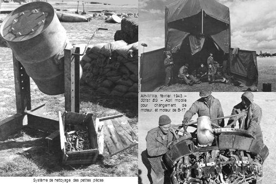 Aïn-M'lila, février 1943 – 301st BG – Abri mobile pour changement de moteur, et moteur de B-17 Système de nettoyage des petites pièces
