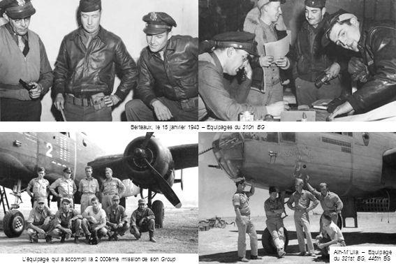 Berteaux, le 15 janvier 1943 – Equipages du 310h BG Aïn-M'Lila – Equipage du 321st BG, 446th BS L'équipage qui a accompli la 2 000ème mission de son Group