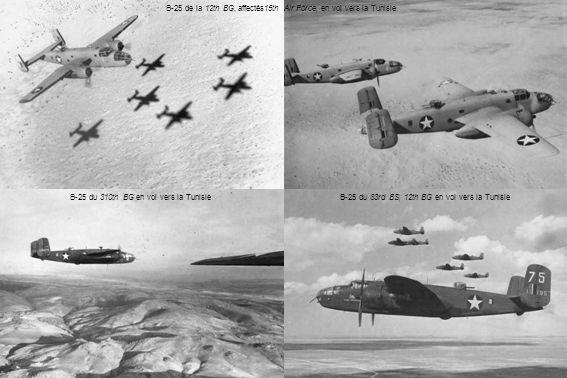 B-25 de la 12th BG, affectés15th Air Force, en vol vers la Tunisie B-25 du 310th BG en vol vers la Tunisie B-25 du 83rd BS, 12th BG en vol vers la Tunisie