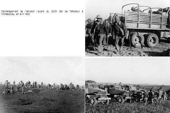 Déménagement de l'échelon roulant du 320th BG de Tafaraoui à Montesquieu, en avril 1943