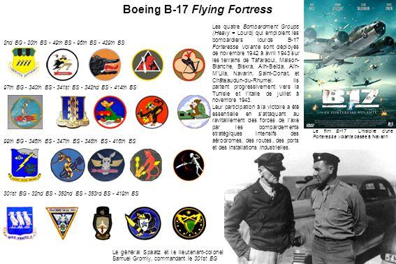 2nd BG - 20th BS - 49th BS - 96th BS - 429th BS 97th BG - 340th BS - 341st BS - 342nd BS - 414th BS 99th BG - 346th BS - 347th BS - 348th BS - 416th BS 301st BG - 32nd BS - 352nd BS - 353rd BS - 419th BS Les quatre Bombardment Groups (Heavy = Lourd) qui emploient les bombardiers lourds B-17 Forteresse Volante sont déployés de novembre 1942 à avril 1943 sur les terrains de Tafaraoui, Maison- Blanche, Biskra, Aïn-Beïda, Aïn- M'Lila, Navarin, Saint-Donat, et Châteaudun-du-Rhumel.