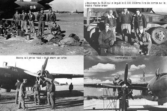 Maintenance – 1943 Biskra, le 3 janvier 1943 – B-26 atteint par la flak Montesquieu – 320th BG L'équipage du B-26 qui a largué la 8 000 000ème livre de bombe sur le théatre méditerranéen