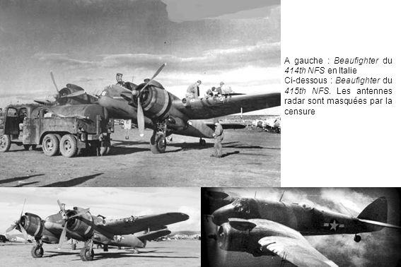 A gauche : Beaufighter du 414th NFS en Italie Ci-dessous : Beaufighter du 415th NFS.
