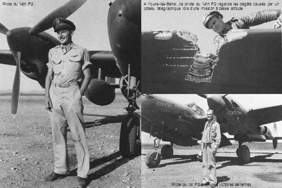Pilote du 1st FG avec cinq victoires aériennes Pilote du 14th FGA Youks-les-Bains, ce pilote du 14th FG regarde les dégâts causés par un poteau télégraphique lors d'une mission à basse altitude