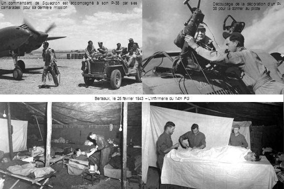 Berteaux, le 26 février 1943 – L'infirmerie du 14th FG Un commandant de Squadron est accompagné à son P-38 par ses camarades, pour sa dernière mission Découpage de la décoration d'un P- 38 pour la donner au pilote