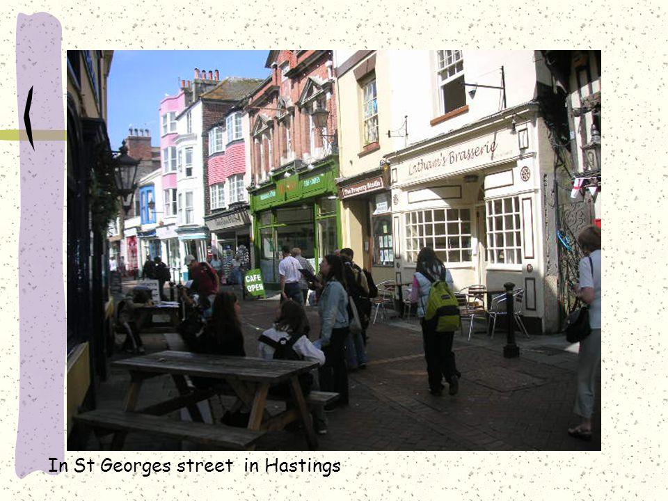 In St Georges street in Hastings