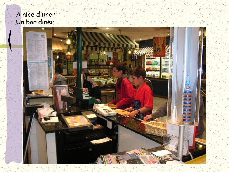 A nice dinner Un bon diner