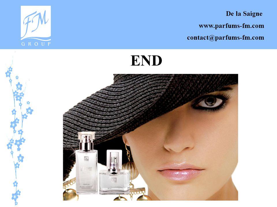 De la Saigne www.parfums-fm.com contact@parfums-fm.com END