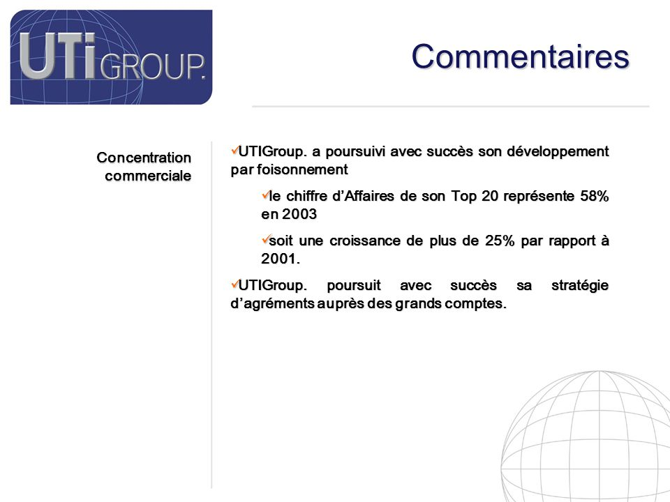 11 Commentaires Concentration commerciale UTIGroup.