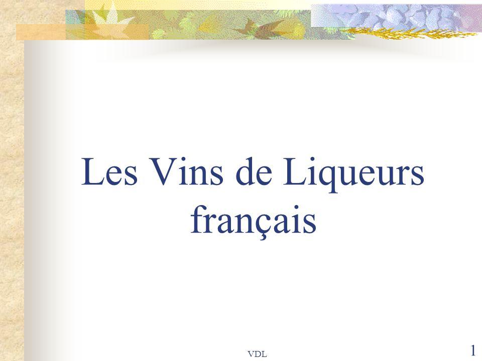 VDL 1 Les Vins de Liqueurs français
