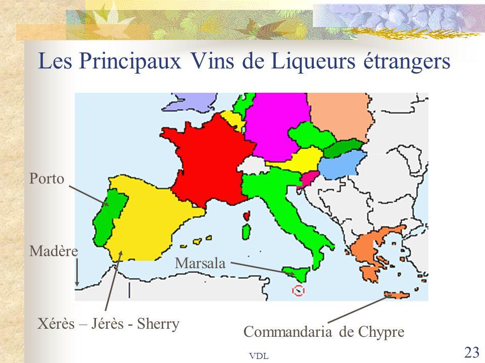 VDL 23 Les Principaux Vins de Liqueurs étrangers Porto Madère Marsala Commandaria de Chypre Xérès – Jérès - Sherry