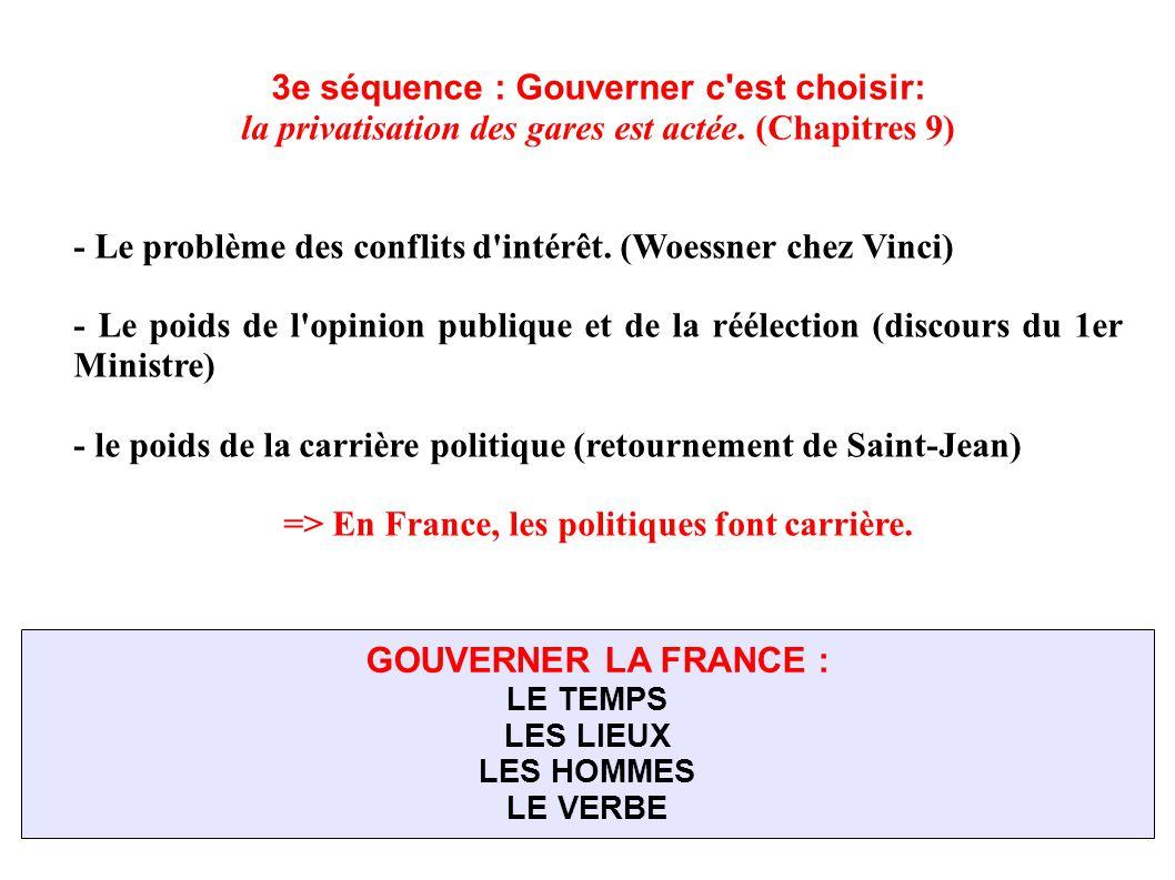 3e séquence : Gouverner c'est choisir: la privatisation des gares est actée. (Chapitres 9) - Le problème des conflits d'intérêt. (Woessner chez Vinci)