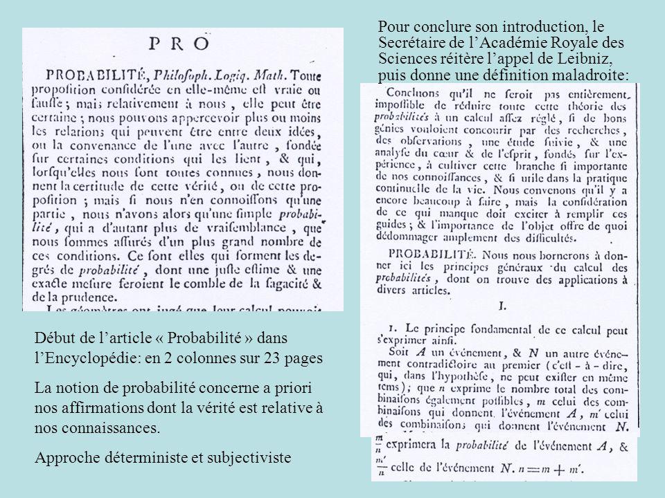 Début de l'article « Probabilité » dans l'Encyclopédie: en 2 colonnes sur 23 pages La notion de probabilité concerne a priori nos affirmations dont la