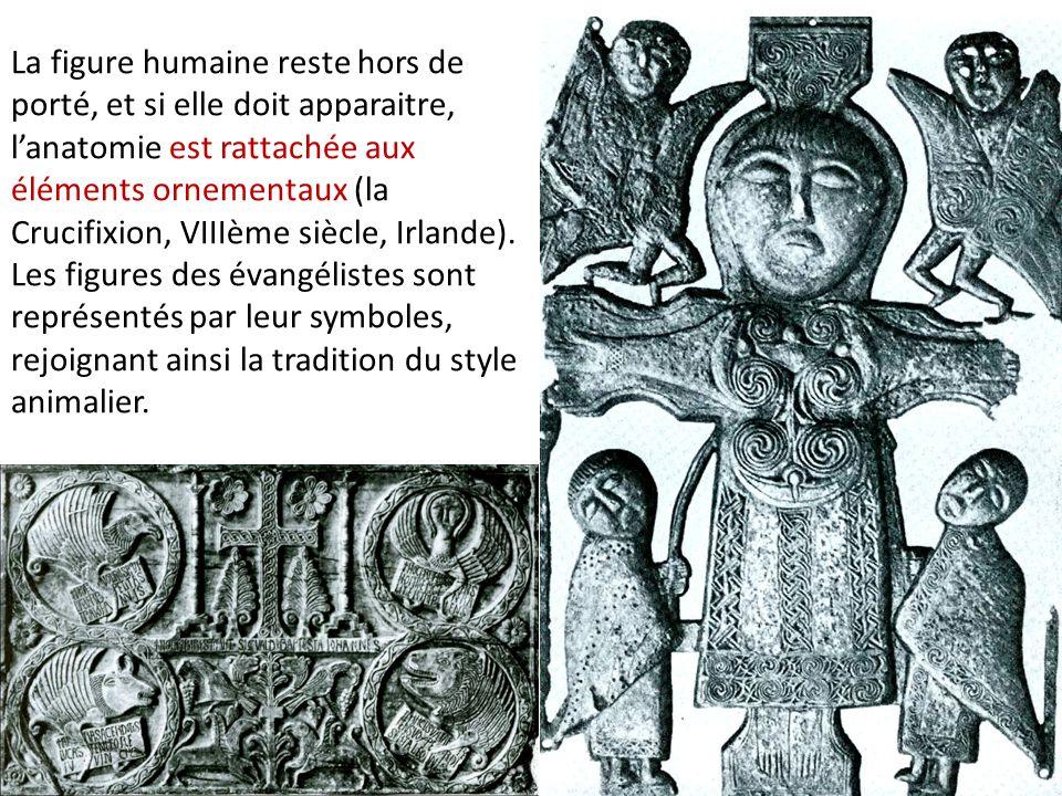 La figure humaine reste hors de porté, et si elle doit apparaitre, l'anatomie est rattachée aux éléments ornementaux (la Crucifixion, VIIIème siècle, Irlande).