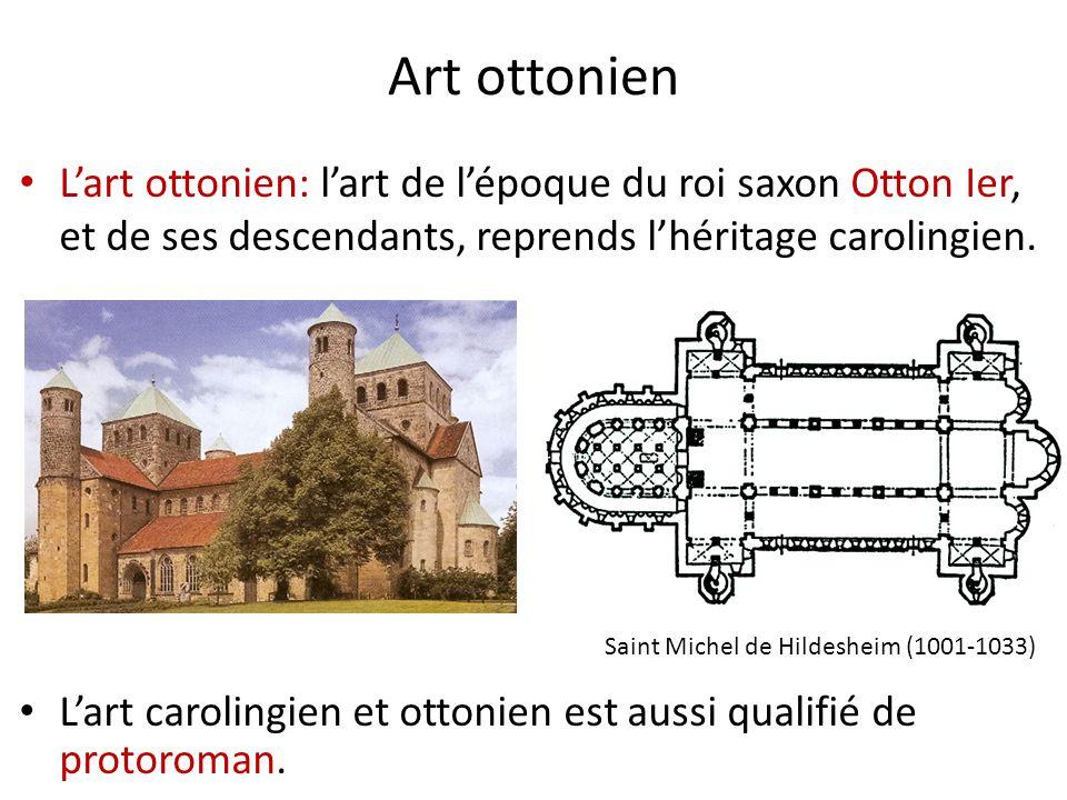 Art ottonien L'art ottonien: l'art de l'époque du roi saxon Otton Ier, et de ses descendants, reprends l'héritage carolingien. Saint Michel de Hildesh