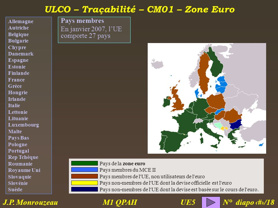 ULCO – Traçabilité – CM01 – Zone Euro M1 QPAH N° diapo 3/18 J.P.