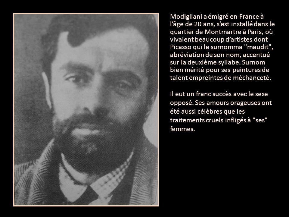 Modigliani a émigré en France à l'âge de 20 ans, s'est installé dans le quartier de Montmartre à Paris, où vivaient beaucoup d'artistes dont Picasso q