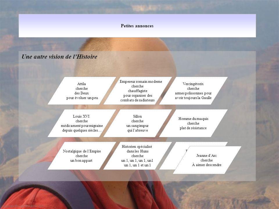 Petites annonces Une autre vision de l'Histoire Copyright Philippe GOURDIN 2010 Empereur romain moderne cherche chauffagiste pour organiser des combat