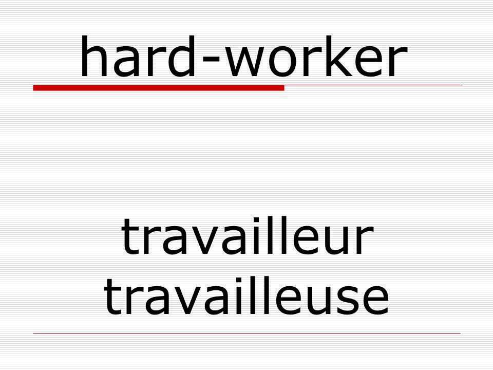 travailleur travailleuse hard-worker