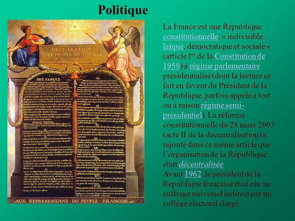 Politique La France est une République constitutionnelle, « indivisible, laïque, démocratique et sociale » (article I er de la Constitution de 1958) à