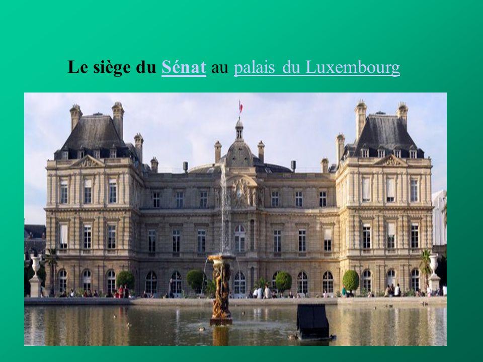 Le siège du Sénat au palais du LuxembourgSénatpalais du Luxembourg
