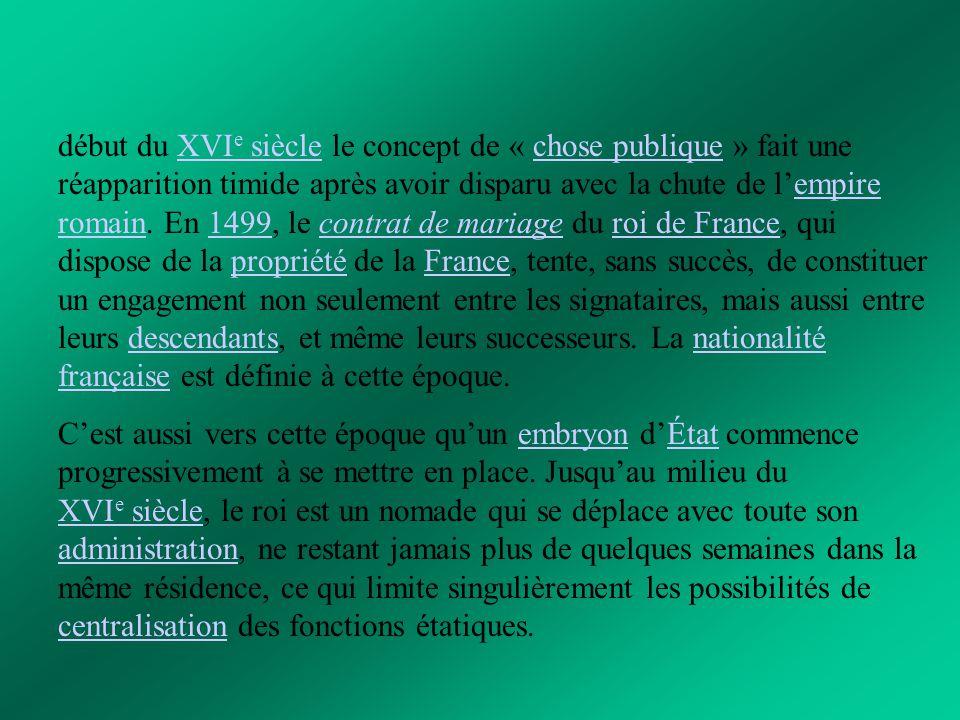 Au début du XVII e siècle, la politique étrangère de la France commence à dépasser les seules agressions militaires directes.