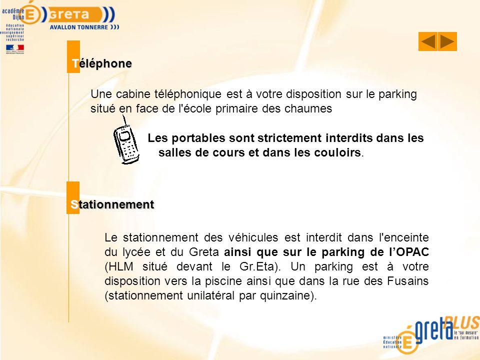 Téléphone Une cabine téléphonique est à votre disposition sur le parking situé en face de l'école primaire des chaumes Les portables sont strictement
