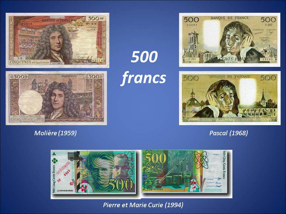 Molière (1959) Pierre et Marie Curie (1994) Pascal (1968) 500 francs