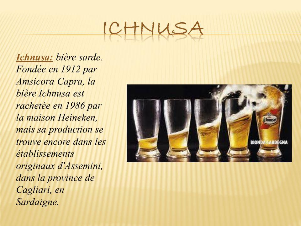 Ichnusa: bière sarde. Fondée en 1912 par Amsicora Capra, la bière Ichnusa est rachetée en 1986 par la maison Heineken, mais sa production se trouve en
