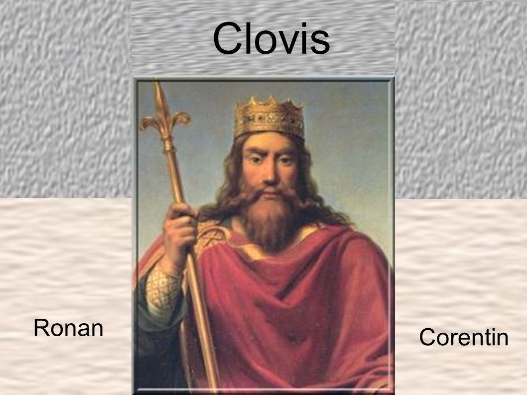 La naissance de Clovis Clovis et né vers 465, s on vrai nom est Chlodowech.