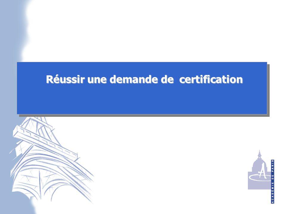 Réussir une demande de certification