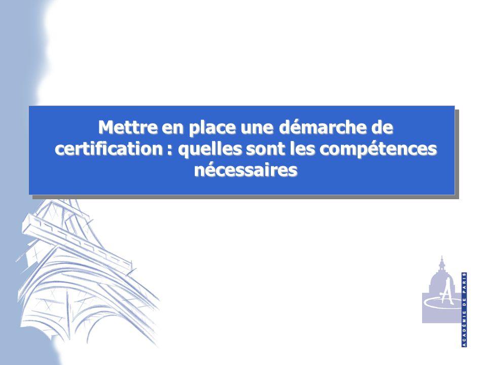 Mettre en place une démarche de certification : quelles sont les compétences nécessaires