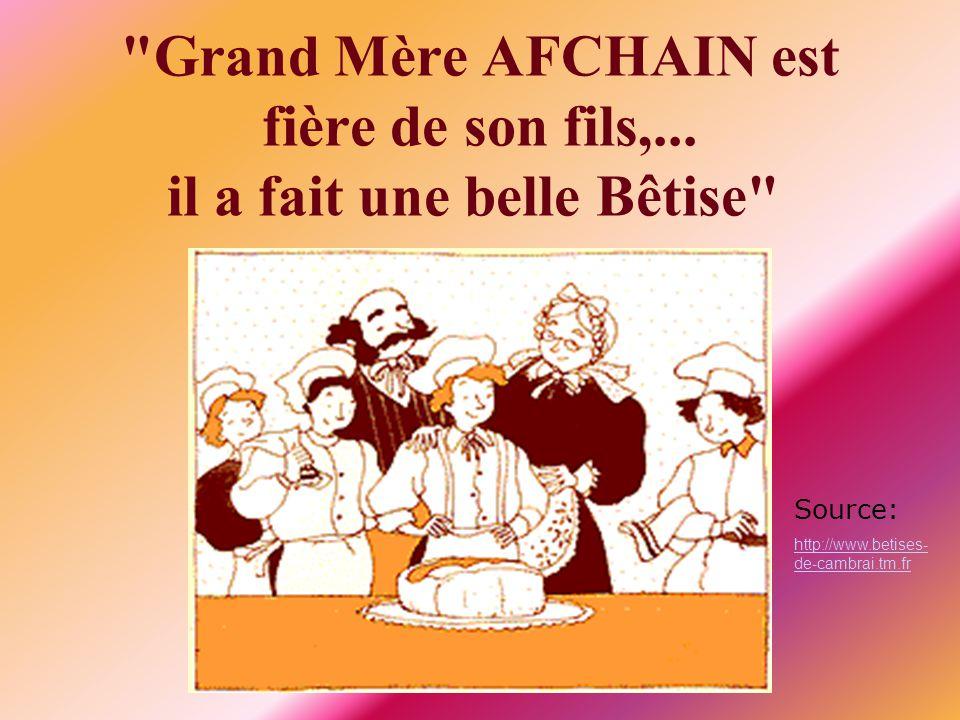 Grand Mère AFCHAIN est fière de son fils,...