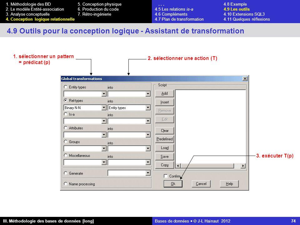 Bases de données   J-L Hainaut 2012 74 III. Méthodologie des bases de données [long] 1.
