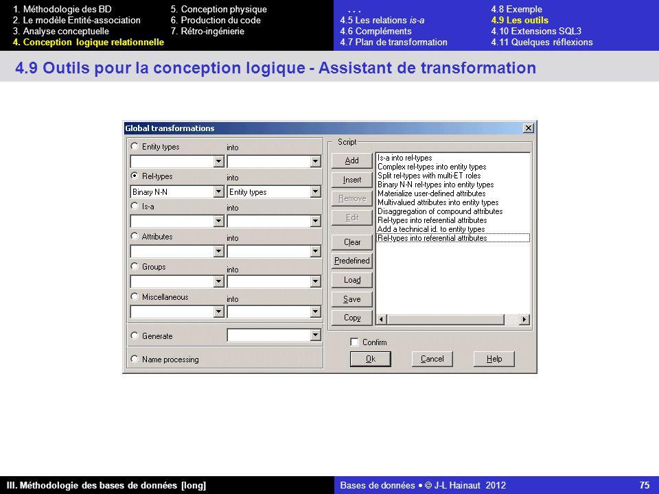 Bases de données   J-L Hainaut 2012 75 III. Méthodologie des bases de données [long] 1.