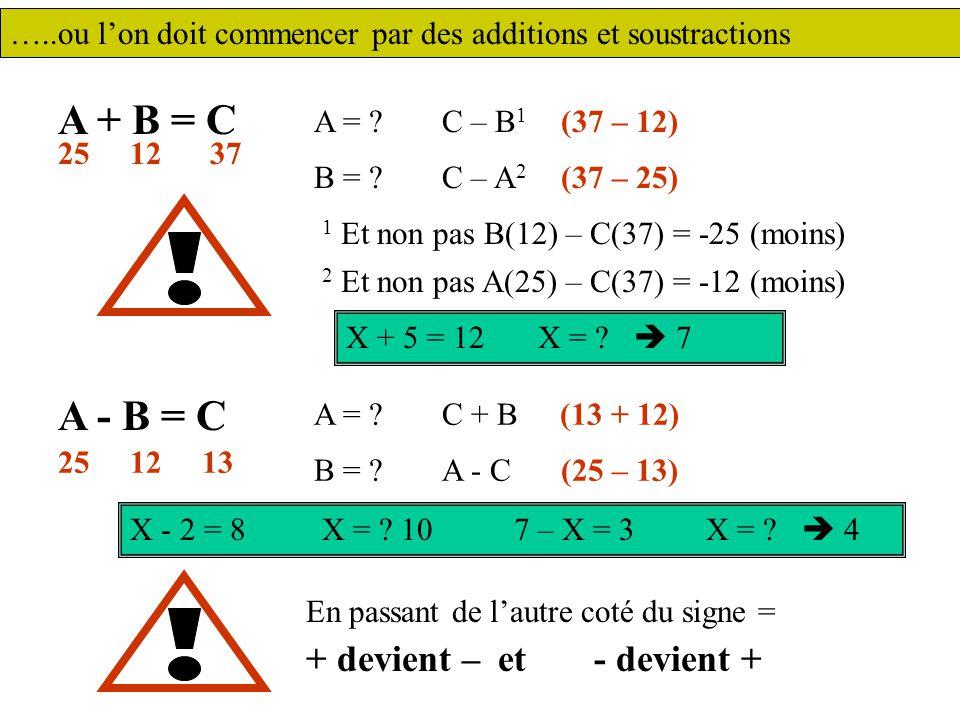 A + B = C A = .B = .