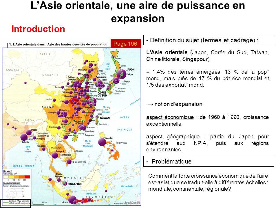 L'Asie orientale, une aire de puissance en expansion Introduction - Définition du sujet (termes et cadrage) : L'Asie orientale (Japon, Corée du Sud, T