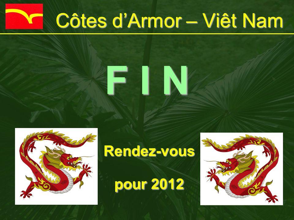 Côtes d'Armor – Viêt Nam F I N Rendez-vous pour 2012