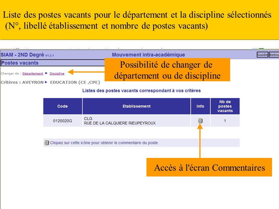Accès à l'écran Commentaires Liste des postes vacants pour le département et la discipline sélectionnés (N°, libellé établissement et nombre de postes