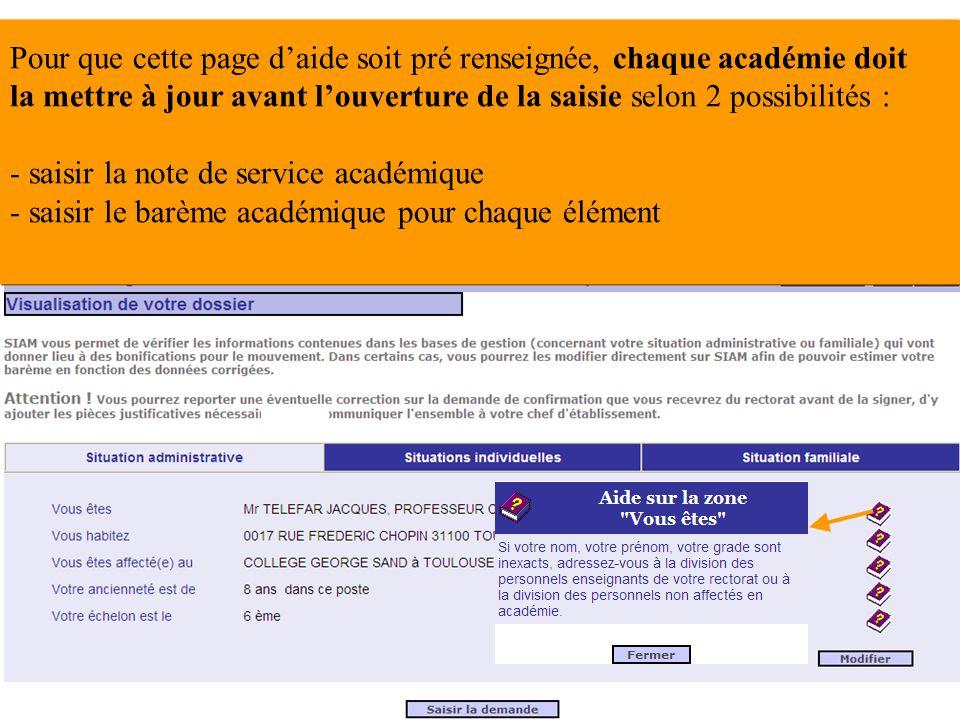 Pour que cette page d'aide soit pré renseignée, chaque académie doit la mettre à jour avant l'ouverture de la saisie selon 2 possibilités : - saisir la note de service académique - saisir le barème académique pour chaque élément