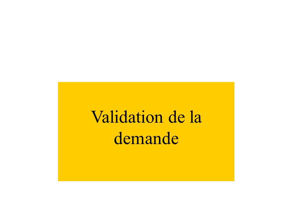 Validation de la demande