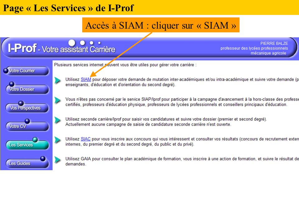 Page « Les Services » de I-Prof Accès à SIAM : cliquer sur « SIAM »