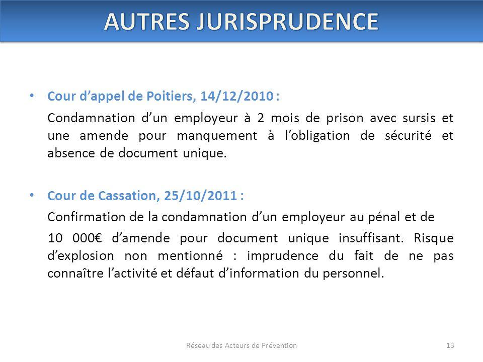 Cour d'appel de Poitiers, 14/12/2010 : Condamnation d'un employeur à 2 mois de prison avec sursis et une amende pour manquement à l'obligation de sécu