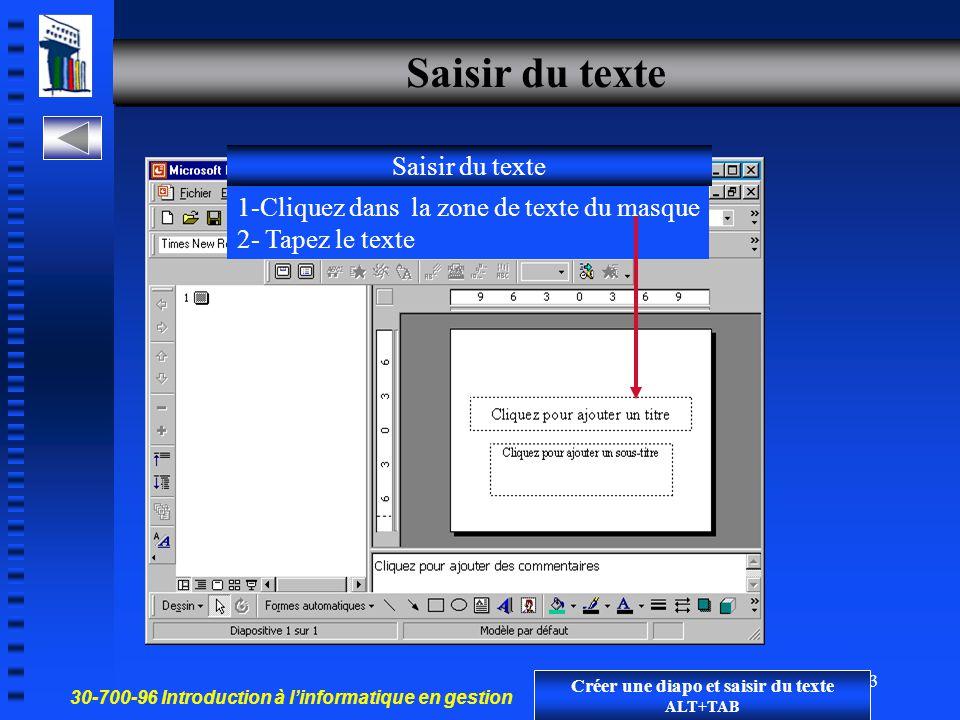30-700-96 Introduction à l'informatique en gestion 22 Commander une nouvelle diapositive Cliquez sur Nouveau Choisir un modèle de Mise en page