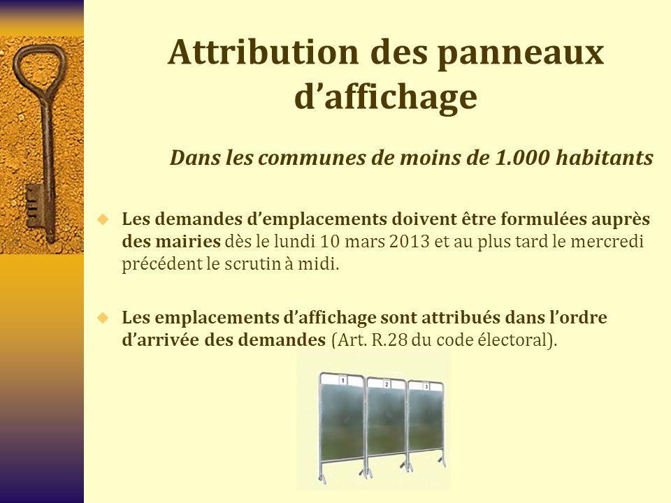 Attribution des panneaux d'affichage Dans les communes de moins de 1.000 habitants  Les demandes d'emplacements doivent être formulées auprès des mai